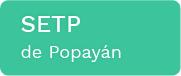 SETP-POPAYAN